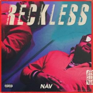 Nav - Reckless (Intro)
